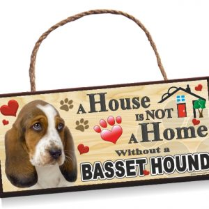 Sign - Basset Hound 'A House is Not a Home'