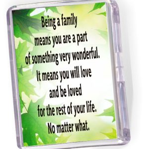 Fridge Magnet 'Being a Family...'