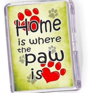 Fridge Magnet Home is Where the Paw Is