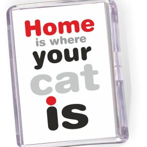 Fridge Magnet  Home Where Your Cat Is