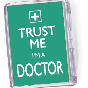 Fridge Magnet 'Trust Me I'm a Doctor'