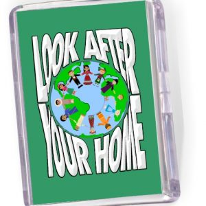 Fridge Magnet 'Look After Your Home'.